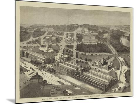 Bird'S-Eye View of the American Centennial Exhibition and Grounds--Mounted Giclee Print