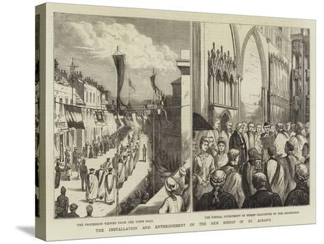 The Installation and Enthronement of the New Bishop of St Alban's--Stretched Canvas Print