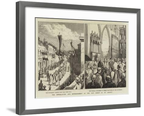 The Installation and Enthronement of the New Bishop of St Alban's--Framed Art Print
