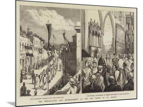 The Installation and Enthronement of the New Bishop of St Alban's--Mounted Giclee Print