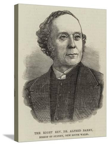 The Right Reverend Dr Alfred Barry, Bishop of Sydney, New South Wales--Stretched Canvas Print