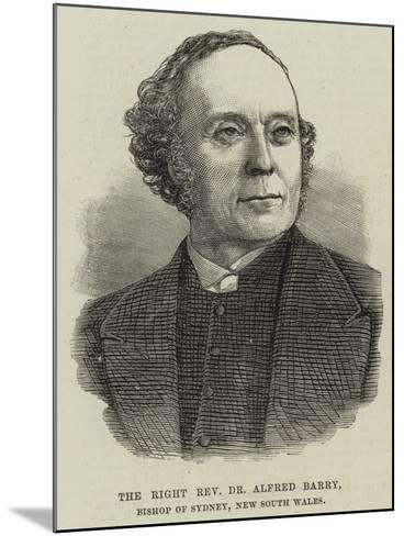 The Right Reverend Dr Alfred Barry, Bishop of Sydney, New South Wales--Mounted Giclee Print