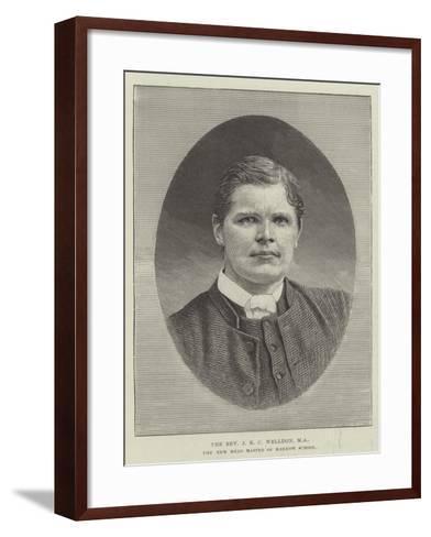 The Reverend J E C Welldon, Ma, the New Head Master of Harrow School--Framed Art Print