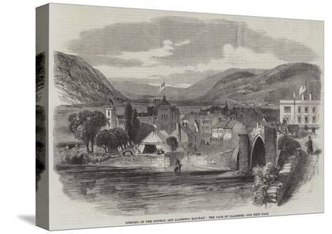 Opening of the Conway and Llanrwst Railway, the Vale of Llanrwst--Stretched Canvas Print