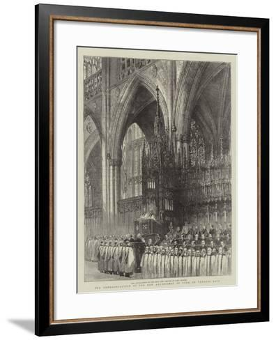 The Enthronisation of the New Archbishop of York on Tuesday Last--Framed Art Print