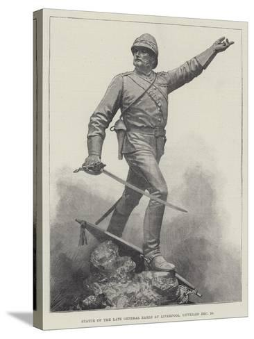 Statue of the Late General Earle at Liverpool, Unveiled 16 December--Stretched Canvas Print