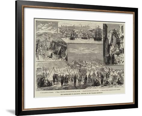 The Earthquakes in Asia Minor, Sketches in the Villages Destroyed--Framed Art Print