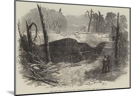The Late War, Magazine of No 1 Prussian Battery, Park of St Cloud--Mounted Giclee Print