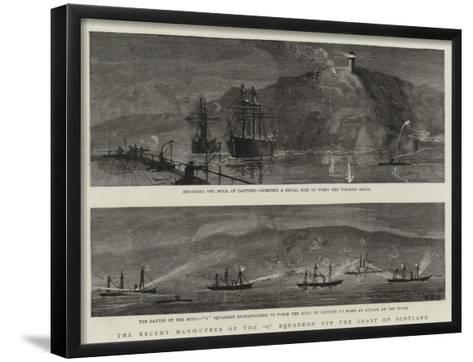 The Recent Manoeuvres of the C Squadron Off the Coast of Scotland--Framed Art Print