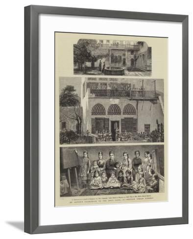 An Artist's Pilgrimage to the Holy Land, Iv, British Syrian Schools--Framed Art Print