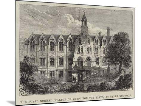 The Royal Normal College of Music for the Blind, at Upper Norwood--Mounted Giclee Print