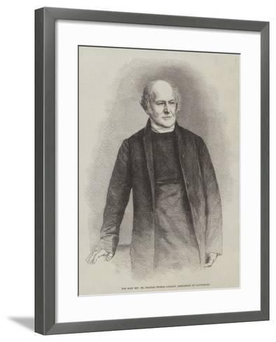 The Most Reverend Dr Charles Thomas Longley, Archbishop of Canterbury--Framed Art Print