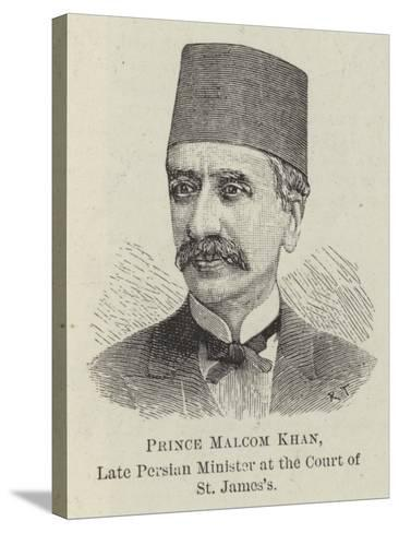 Prince Malcom Khan, Late Persian Minister at the Court of St James's--Stretched Canvas Print