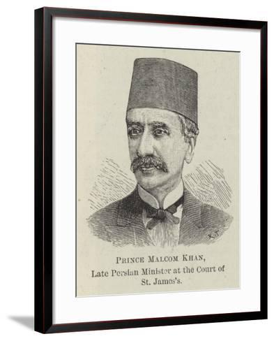 Prince Malcom Khan, Late Persian Minister at the Court of St James's--Framed Art Print