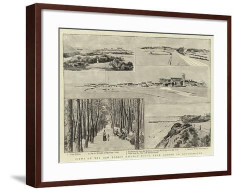 Views on the New Direct Railway Route from London to Bournemouth--Framed Art Print