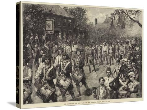 The Occupation of New York by the American Troops, 25 November 1783--Stretched Canvas Print