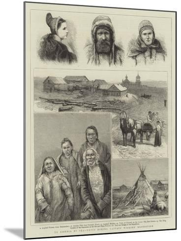 To Siberia by Sea, Notes During Captain Wiggins' Expedition--Mounted Giclee Print