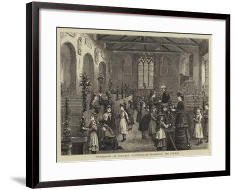 Rush-Bearing at Grasmere, Westmoreland, Decorating the Church--Framed Art Print