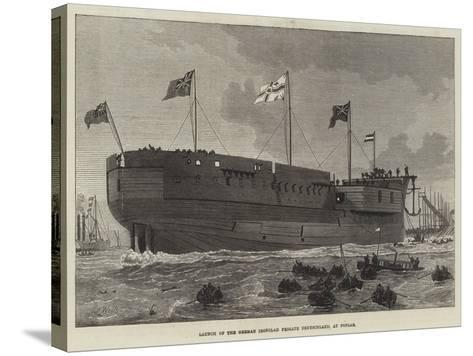 Launch of the German Ironclad Frigate Deutschland, at Poplar--Stretched Canvas Print
