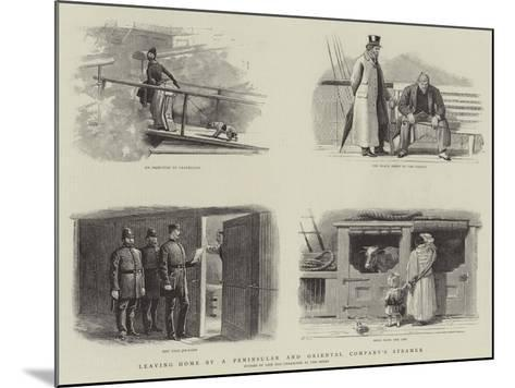 Leaving Home by a Peninsular and Oriental Company's Steamer--Mounted Giclee Print