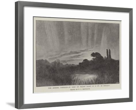 The Aurora Borealis, as Seen on Friday Night at 9 PM at Molesey--Framed Art Print