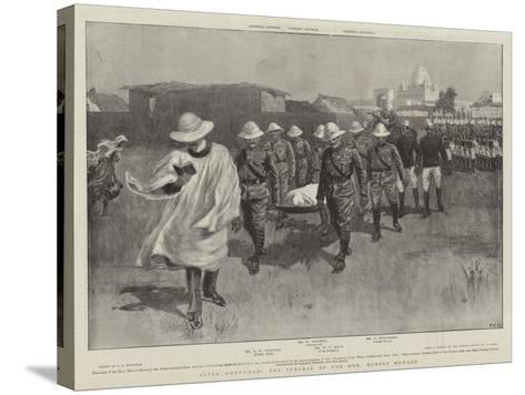 After Omdurman, the Funeral of the Honourable Hubert Howard--Stretched Canvas Print