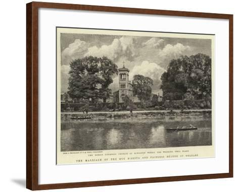 The Marriage of the Duc D'Aosta and Princess Helene of Orleans--Framed Art Print