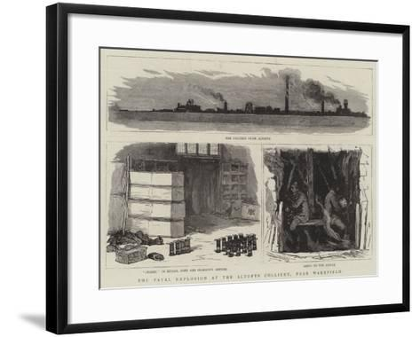 The Fatal Explosion at the Altofts Colliery, Near Wakefield--Framed Art Print
