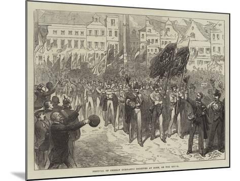 Festival of German Gymnastic Societies at Bonn, on the Rhine--Mounted Giclee Print