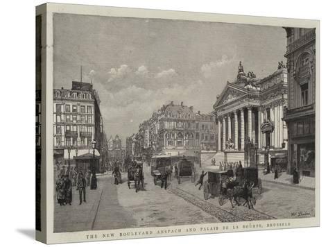 The New Boulevard Anspach and Palais De La Bourse, Brussels--Stretched Canvas Print