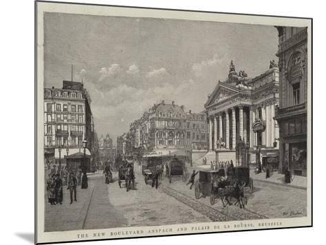 The New Boulevard Anspach and Palais De La Bourse, Brussels--Mounted Giclee Print
