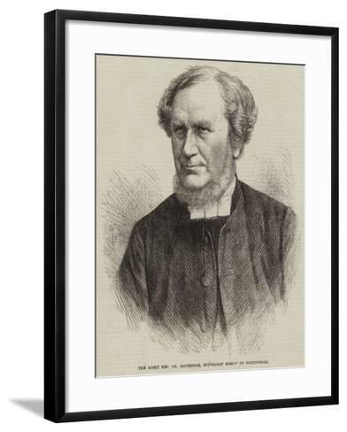 The Right Reverend Dr Mackenzie, Suffragan Bishop of Nottingham--Framed Art Print