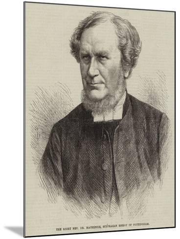 The Right Reverend Dr Mackenzie, Suffragan Bishop of Nottingham--Mounted Giclee Print