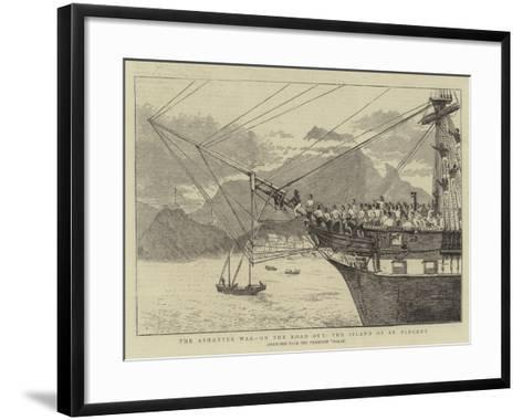 The Ashantee War, on the Road Out, the Island of St Vincent--Framed Art Print