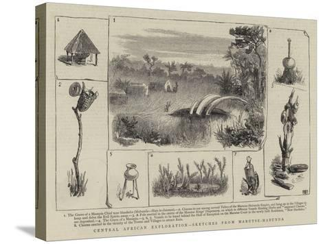 Central African Exploration, Sketches from Marutse-Mabunda--Stretched Canvas Print
