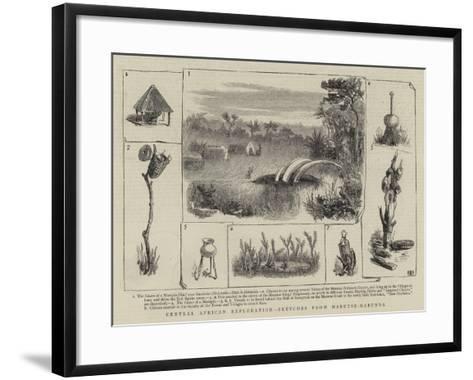 Central African Exploration, Sketches from Marutse-Mabunda--Framed Art Print