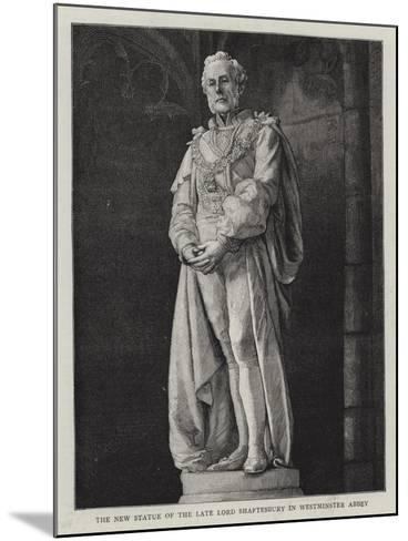 The New Statue of the Late Lord Shaftesbury in Westminster Abbey--Mounted Giclee Print