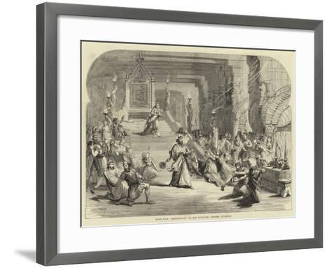 Scene from Sardanapalus at the Alexandra Theatre, Liverpool--Framed Art Print