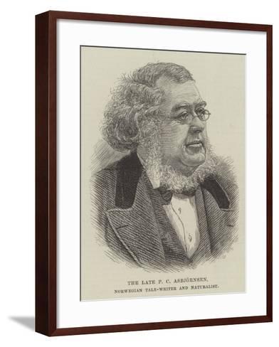 The Late P C Asbjornsen, Norwegian Tale-Writer and Naturalist--Framed Art Print