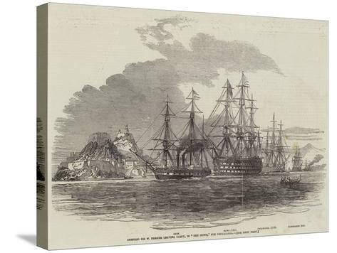 Admiral Sir W Parker Leaving Corfu, in The Howe, for Cephalonia--Stretched Canvas Print
