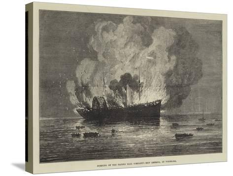 Burning of the Pacific Mail Company's Ship America, at Yokohama--Stretched Canvas Print