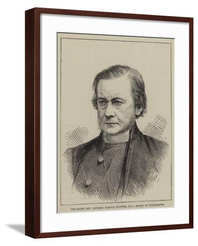 The Right Reverend Edward Harold Browne, Bishop of Winchester--Framed Art Print