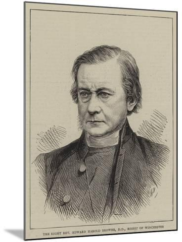 The Right Reverend Edward Harold Browne, Bishop of Winchester--Mounted Giclee Print