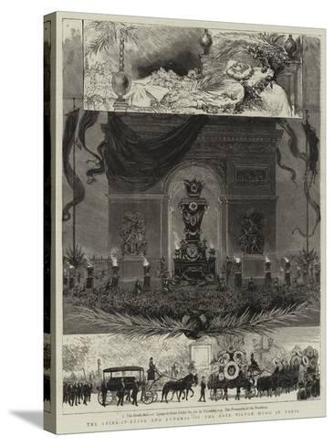 The Lying-In-State and Funeral of the Late Victor Hugo in Paris--Stretched Canvas Print