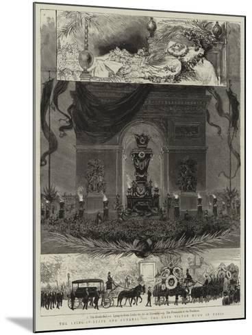 The Lying-In-State and Funeral of the Late Victor Hugo in Paris--Mounted Giclee Print