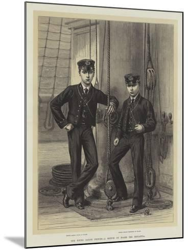 Our Young Sailor Princes, a Sketch on Board the Britannia--Mounted Giclee Print