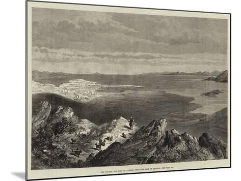 The Piraeus and Port of Athens, from the Seat of Xerxes--Mounted Giclee Print