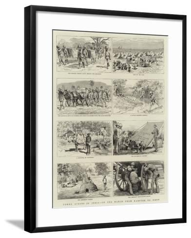 Tommy Atkins in India, on the March from Kamptee to Mhow--Framed Art Print