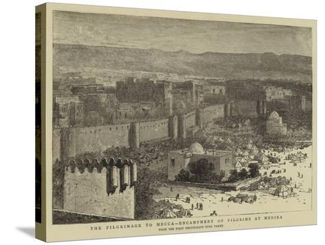 The Pilgrimage to Mecca, Encampment of Pilgrims at Medina--Stretched Canvas Print