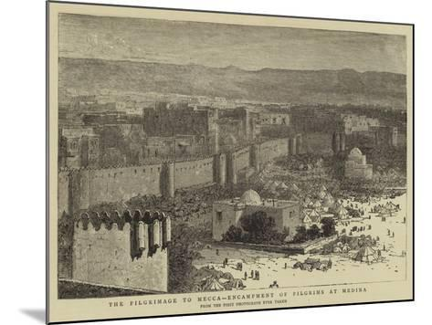 The Pilgrimage to Mecca, Encampment of Pilgrims at Medina--Mounted Giclee Print